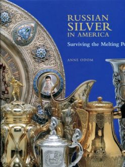 Russian Silver in America. Surviving the Melting Pot